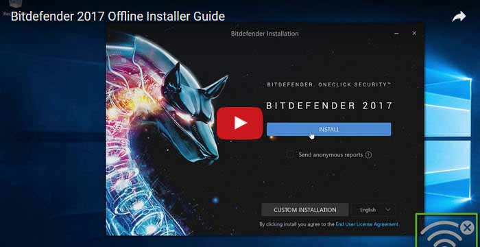 Bitdefender 2017 offline video setup video guide